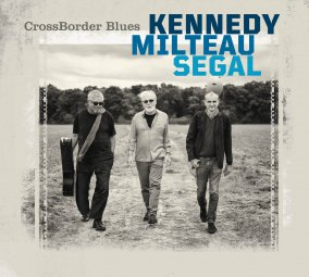 CROSSBORDER BLUES (Segal - Milteau - Kennedy)